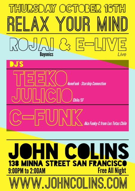 OCTOBER 16TH @ JOHN COLINS SF